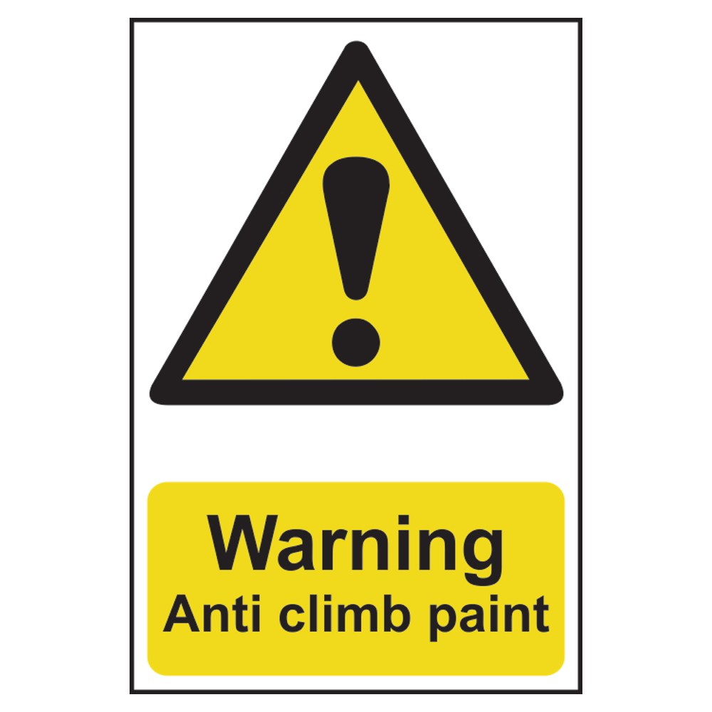 ASEC `Warning: Anti Climb Paint` Sign 200mm x 300mm 1 Locksmith in Stirling