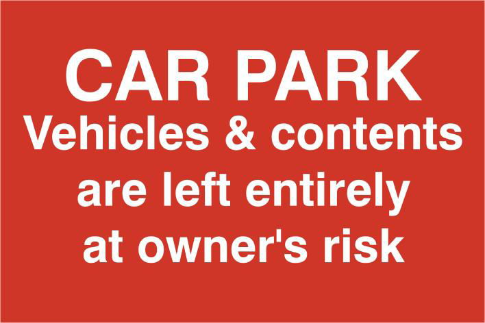ASEC `Car Par Vehicles & Contents Left entirely At Owners Risk` 200mm x 300mm PVC Self Adhesive Sign 1 Locksmith in Stirling