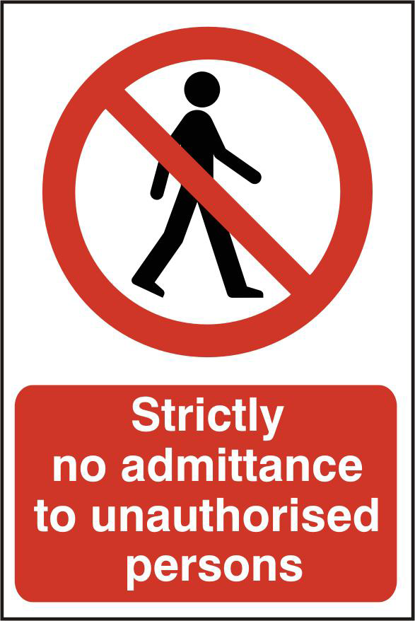ASEC `Strictly No Admittance To Unauthorised Persons` 400mm x 600mm PVC Self Adhesive Sign 1 Locksmith in Stirling